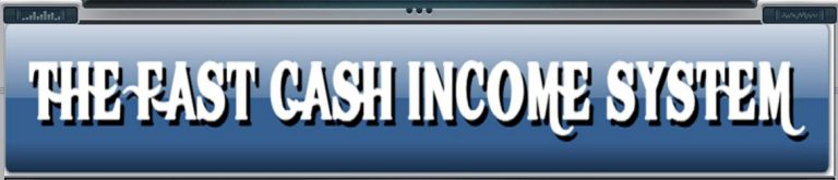 Fast Cash Income System Header Graphic