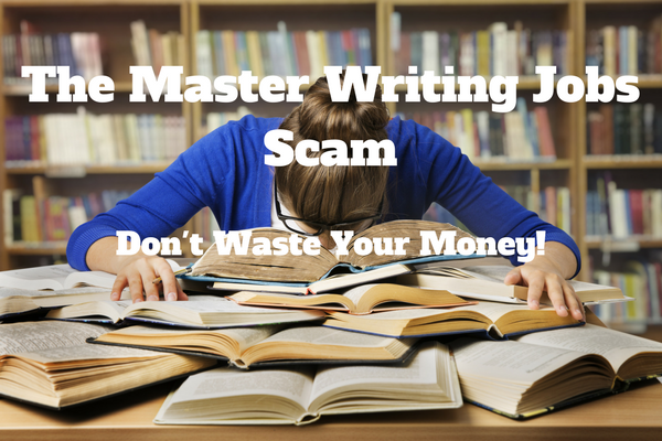 The Master Writing Jobs Scam