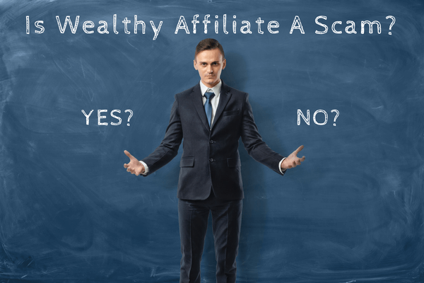 Is Wealthy Affiliate A Scam An Honest Review