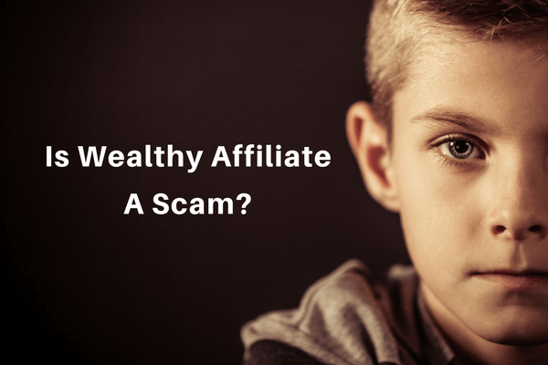 What Do You Think Is Wealthy Affiliate A Scam